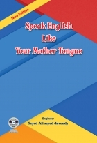 Speak English like Your Mother Tongue New Edition