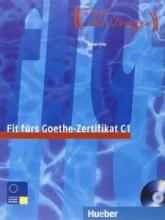 کتاب زبان Fit fürs Goethe-Zertifikat C1. Zentrale Mittelstufenprufung Audio-CD
