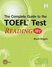 کتاب زبان (The Complete Guide to the TOEFL Test: READING (iBT