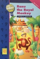 Up and Away in English. Reader 5D: Ranu the Royal Monkey
