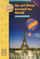 Up and Away in English. Reader 4B: Up and Away Around the World