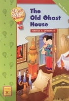 کتاب زبان Up and Away in English. Reader 3C: The Old Ghost House