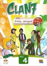 (Clan 7 Con Hola Amigos: Students Book Level 4 (Spanish Edition