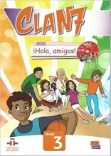 (Clan 7 con Hola Amigos: Student Book Level 3 (Spanish Edition