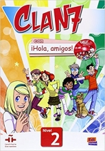 (Clan 7 con Hola Amigos!: Student Book Level 2 (Spanish Edition