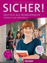کتاب زبان SICHER ! B2.1 LEKTION 1-6 KURSBUCH UND ARBEITSBUCH + CD