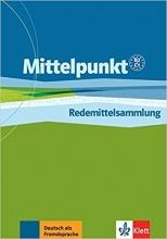 کتاب زبان Mittelpunkt: Redemittelsammlung B2 / C1