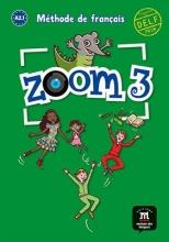 کتاب زبان Zoom 3 methode de francais + cahier + CD