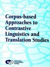 کتاب Corpus-based Approaches to Contrastive Linguistics and Translation Studies