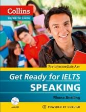 کتاب آیلتس  Collins Get Ready for IELTS Speaking Pre-Intermediate+CD