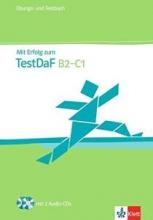 کتاب زبان Mit Erfolg zum TestDaF B2-C1: Übungs- und Testbuch inkl. 2 Audio Cds
