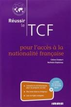 کتاب زبان Reussir le TCF pour l'acces a la nationalite francaise