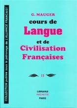 کتاب زبان Course De Langue Et De Civilisation Françaises Mauger 2