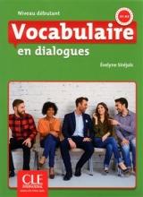 کتاب وکبیولر این دیالوگ دبوتانت ویرایش دوم Vocabulaire en dialogues - niveau debutant + CD - 2eme edition