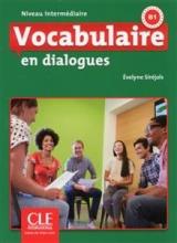 کتاب زبان Vocabulaire en dialogues - niveau intermediaire + CD - 2eme edition