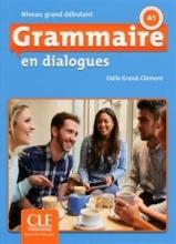 کتاب زبان Grammaire en dialogues - nveau grand debutant + CD - 2eme edition