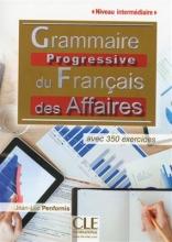 کتاب زبان Grammaire progressive des affaires - intermediaire + CD