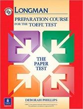 کتاب زبان لانگمن پی بی تی پریپریشن کورس Longman PBT Preparation Course for the TOEFL Test The Paper Tests with CD