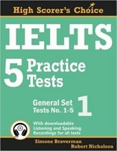 IELTS 5 Practice Tests, General Set 1: Tests No. 1-5