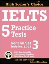 کتاب زبان IELTS 5 Practice Tests, General Set 3: Tests No. 11-15