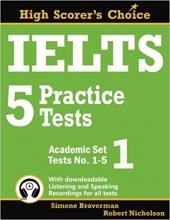 IELTS 5 Practice Tests, Academic Set 1: Tests No. 1-5