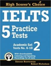 IELTS 5 Practice Tests, Academic Set 2: Tests No. 6-10