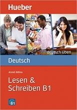 کتاب آلمانی لزن اند اشقایبن Deutsch uben: Lesen & Schreiben B1