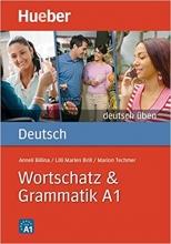 کتاب زبان Deutsch Uben: Wortschatz & Grammatik A1