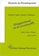 کتاب زبان Übungsgrammatik für die Grundstufe - Niveau A2-B2 Darttman