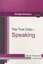 کتاب زبان Comprehensive The True Color of Speaking + Audio Scripts + CD