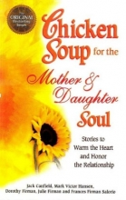 کتاب زبان Chicken Soup for the Mother & Daughter Soul