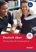 کتاب زبان Deutsch Uben: Wortschatz & Grammatik B2