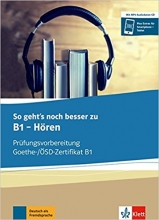 کتاب So gehts noch besser zu Goethe-/OSD-Zertifikat B1: Horen