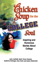 کتاب زبان Chicken Soup for the COLLEGE Soul