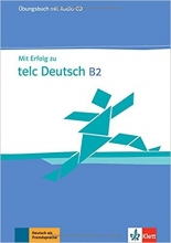 MIT Erfolg Zu Telc Deutsch B2: Ubungsbuch
