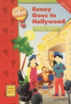 Up and Away in English. Reader 6D: Sunny Goes to Hollywood + CD