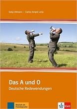 کتاب زبان Das Und O: Das A Und O - Deutsche Redewendungen
