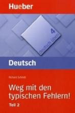کتاب زبان Deutsch Uben: Weg Mit Den Typischen Fehlern! Teil 2