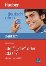"""?""""Deutsch Uben: """"der"""", """"die"""" oder """"das"""""""
