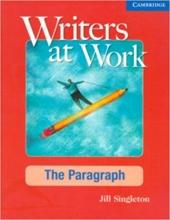 کتاب زبان رایترز ات ورک Writers at Work: The Paragraph