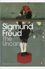 Uncanny by Freud, Sigmund