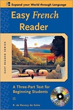 Easy French Reader: A Three-Part Text for Beginning Students