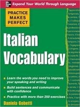 کتاب زبان Practice Makes Perfect: Italian Vocabulary