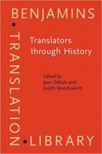 (Translators through History (Benjamins Translation Library