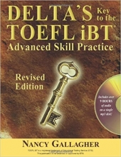کتاب زبان Delta's Key to the TOEFL iBT: Advanced Skill Practice; Revised Edition