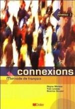 کتاب زبان Connexions niveau 3 Méthode de Français + Cahier d'exercices + CD