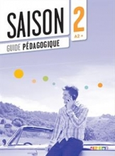 کتاب زبان Saison 2 niv.A2+ - Guide pédagogique