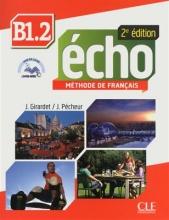 Echo - Niveau B1.2 +Cahier - 2eme edition