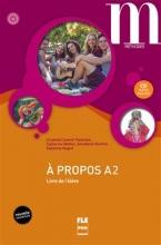 کتاب زبان A PROPOS A2 Livre + Cahier + CD