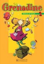 کتاب زبان Grenadine 2 + Cahier + CD